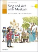 Sing and Act with Musicals