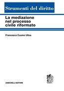 La mediazione nel processo civile riformato
