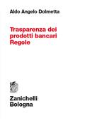 Trasparenza dei prodotti bancari. Regole