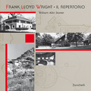 Frank Lloyd Wright. Il repertorio