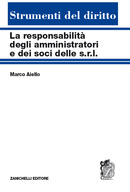 La responsabilità degli amministratori e dei soci delle s.r.l.