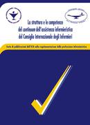 La struttura e le competenze del continuum dell'assistenza infermieristica del Consiglio Internazionale degli Infermieri