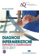 Diagnosi infermieristiche: definizioni e classificazione 2015 - 2017