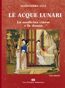 Le acque lunari: la medicina cinese e la donna