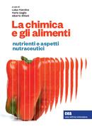 La chimica e gli alimenti