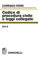 Codice di procedura civile e leggi collegate 2013