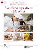 Enogastronomia - Tecniche e pratica di Cucina
