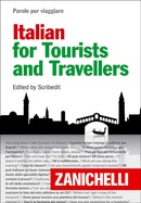 Parole per viaggiare Italian for Tourists and Travellers