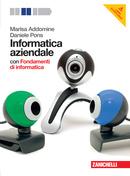 Volume unico con Fondamenti di informatica multimediale con DVD