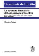 La struttura finanziaria del concordato preventivo