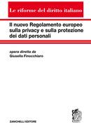 Il nuovo Regolamento europeo sulla privacy e sulla protezione dei dati personali