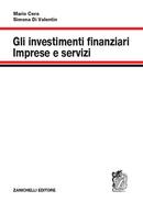 Gli investimenti finanziari. Imprese e servizi