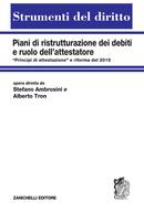 Piani di ristrutturazione dei debiti e ruolo dell'attestatore