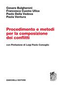 Procedimento e metodi per la composizione dei conflitti