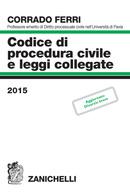 Codice di procedura civile e leggi collegate 2015