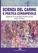 Scienza del Caring e pratica consapevole