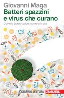 Batteri spazzini e virus che curano