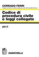 Codice di procedura civile e leggi collegate 2017