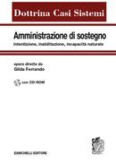Amministrazione di sostegno, interdizione, inabilitazione, incapacità naturale
