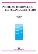 Problemi di idraulica e meccanica dei fluidi