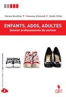Enfants, Ados, Adultes