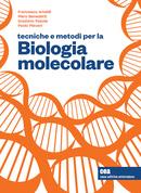 Tecniche e metodi per la biologia molecolare