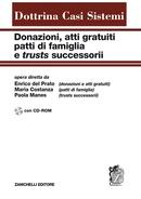 Donazioni, atti gratuiti, patti di famiglia e trusts successorii