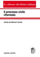 Il processo civile riformato