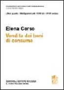 ART. 128-135 Codice del consumo ART.1519 bis - 1519 nonies
