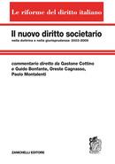 Il nuovo diritto societario nella dottrina e nella giurisprudenza: 2003-2009