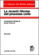 Le recenti riforme del processo civile