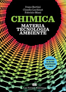 Chimica: materia, tecnologia, ambiente