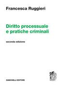 Diritto processuale e pratiche criminali