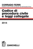 Codice di procedura civile e leggi collegate 2014