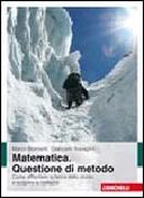Matematica. Questione di metodo