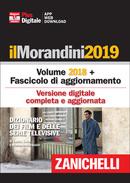il Morandini edizione 2018 con fascicolo aggiornamento 2019 ed edizioni digitali 2019 complete e aggiornate