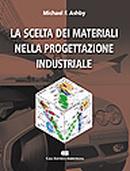 La scelta dei materiali nella progettazione industriale