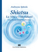Shiatsu. la vita e i meridiani