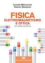 Fisica - Elettromagnetismo e ottica