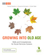 Growing into old age