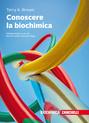 Conoscere la biochimica