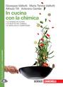 In cucina con la chimica