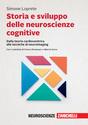 Storia e sviluppo delle neuroscienze cognitive